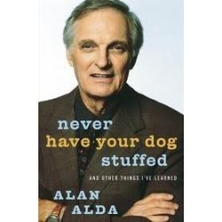Never Have Your Dog Stuffed (signed)