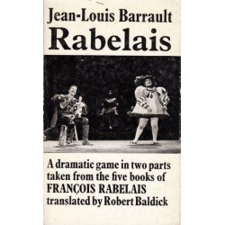 Rabelais. A dramatic game in 2 parts