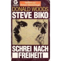 Steve Biko. Der Schrei Nach Freiheit.
