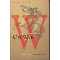 Carl Von Clausewitz's On War