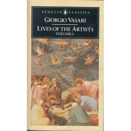 Lives Of The Artists: A Selection V. 1 (Classics)
