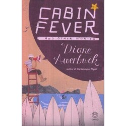 Cabin Fever & Other Stories
