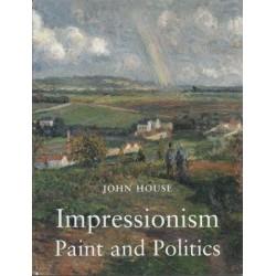 Impressionism: Paint And Politics