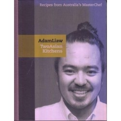 Two Asian Kitchens - Recipes from Australia's MasterChef