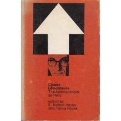 The Anthropologist as Hero