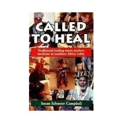 Called To Heal: Traditional Healing Meets Modern Medicine In Southern Africa Today