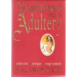 The Married Man's Guide to Adultery