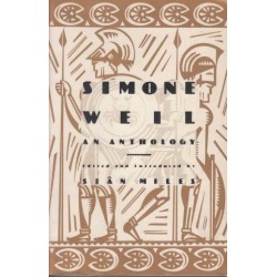 Simone Weil, An Anthology