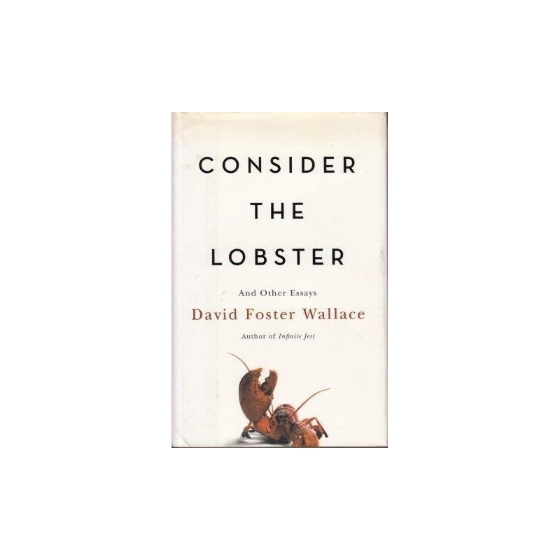 An Author Asks That You Consider the Lobster : NPR