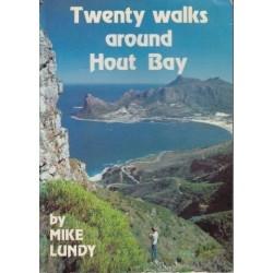 Twenty Walks Around Hout Bay