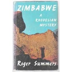 Zimbabwe. A Rhodesian Mystery