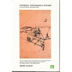 Integral Sustainable Design: Transformative Perspectives