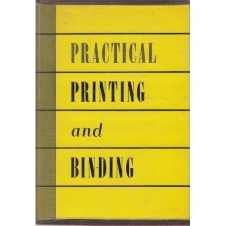 Practical Printing and Binding