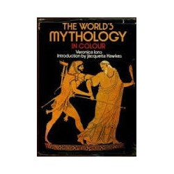 The World`s Mythology In Colour
