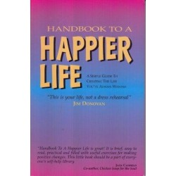 Handbook to a Happier Life