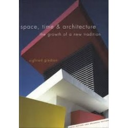 Space, Time and Architecture: The Growth of a New Tradition