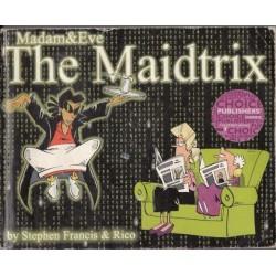 Madam & Eve, The Maidtrix