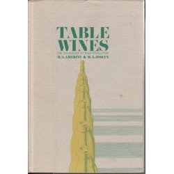 Table Wines: The Technology of Their Production