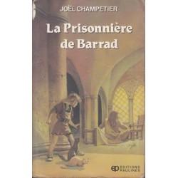 La Prisonniaere De Barrad