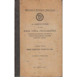 A Compendium of Raja Yoga Philosophy