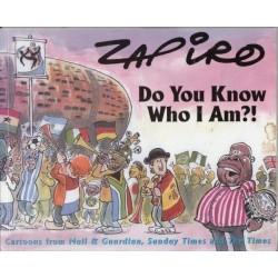 Zapiro Do You Know Who I am