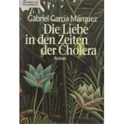 Die Liebe In Den Zeiten Der Cholera. Roman.