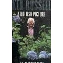 Ken Russell - An Autobiography - A British Picture