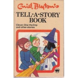 Tell-A-Story Book Clever-One the Imp and Other Stories
