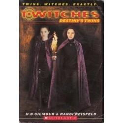 Destiny's Twins (T*witches No. 10)