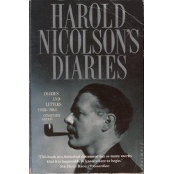Harold Nicolson's Diaries. Diaries and Letters 1930-1964