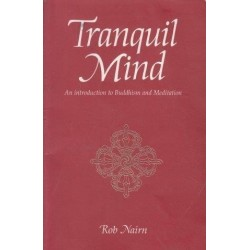 Tranquil Mind: An Introduction To Buddhism & Meditation