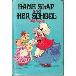 Dame Slap and Her School