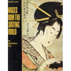 Images from the Floating World. The Japanese Print