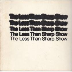 The Less Than Sharp Show