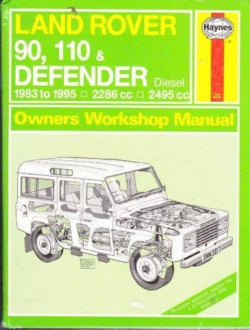 mark coombs steve rendle land rover 90 110 defender diesel rh blankbooks co za land rover 90/110 defender workshop manual 1983 on defender 90 puma workshop manual