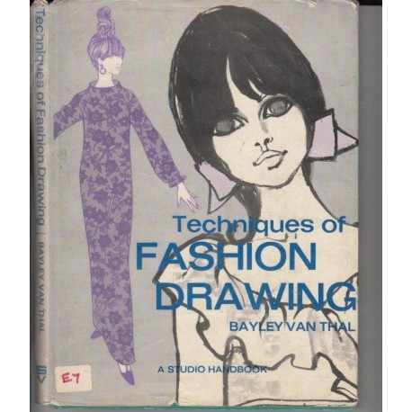 Techniques Of Fashion Drawing.