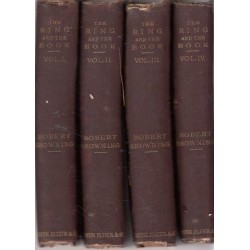 The Ring And The Book, In Four Volumes