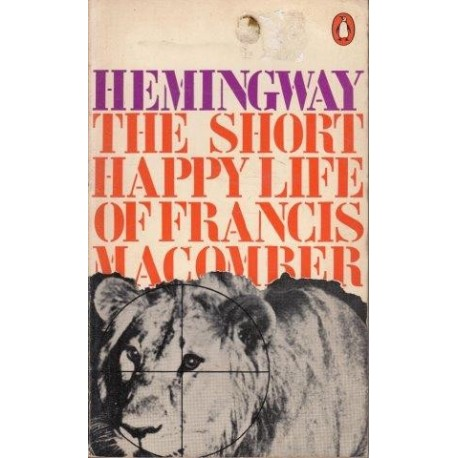 """the murder in the short happy life of francis macomber a short story by ernest hemingway """"the short happy life of francis macomber"""" is a short story written by ernest hemingway the story takes place in africa on a big-game safari with francis ."""
