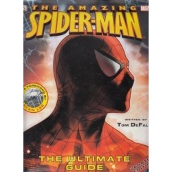 The Amazing Spider-Man: The Ultimate Guide (Dk Publishing)