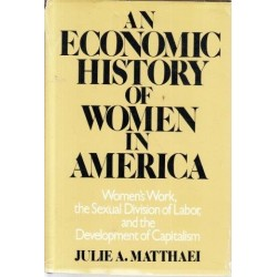 An Economic History of Women in America (Signed)