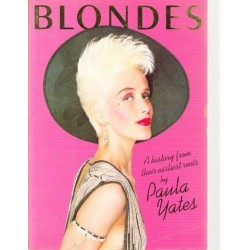 Blondes: A History From Their Earliest Rots