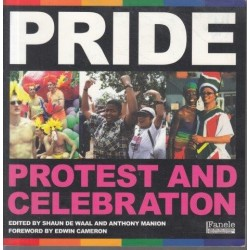 Pride - Protest and Celebration