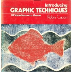 Introducing Graphic Techniques: 78 Variations on a Theme