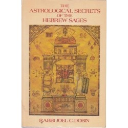 The Astrological Secrets Of The Hebrew Sages