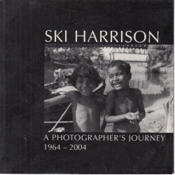 Ski Harrison: A Photographer's Journey 1964-2004 (Signed)