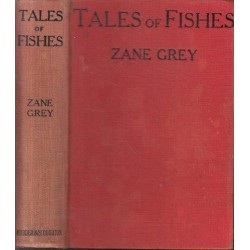 Tales of Fishes. Illustrated from Photographs by the Author