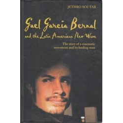 Gael Garcia Bernal And The Latin American New Wave