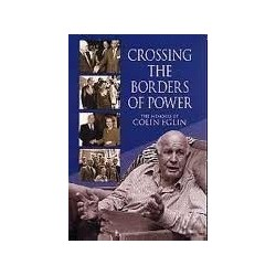 Crossing the Borders of Power (Signed)