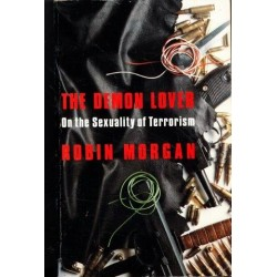 The Demon Lover. On the Sexuality of Terrorism