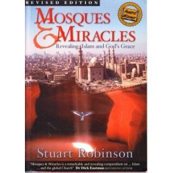 Mosques & Miracles: Revealing Islam and God's Grace
